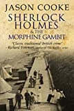 Sherlock Holmes and the Morphine Gambit