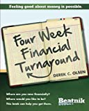 The Four Week Financial Turnaround