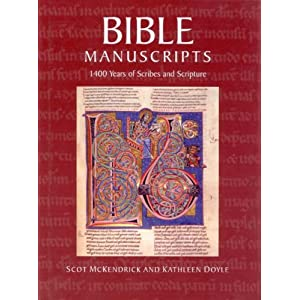 Bible Manuscripts: 1400 Years of Scribes and Scripture