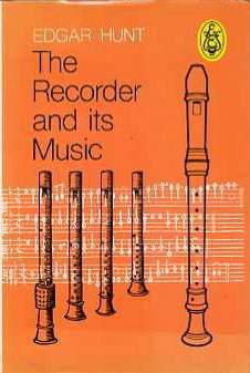 Recorder and Its Music (Eulenberg books) by Edgar Hunt
