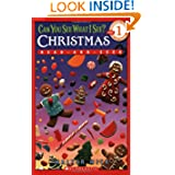 Can  You See What I See?: Christmas (Level 1 Reader), by Walter Wick