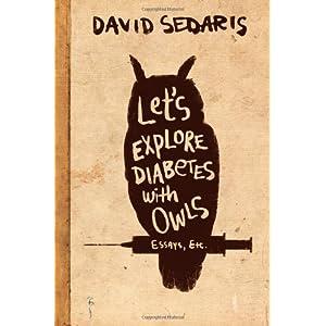 David Sedaris: Let's Explore Diabetes with Owls book cover