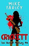 Crickett (Devlin Haskell Mysteries Book 8)