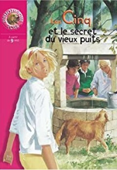 Livres Couvertures de Le Club Des Cinq Et Le Secret Du Vieux Puits