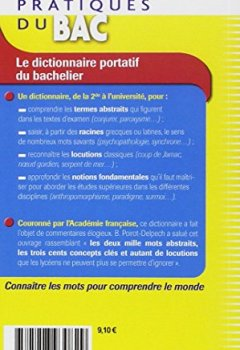Telecharger Le dictionnaire portatif du bachelier : De la seconde à l'université de Bruno Hongre