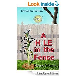http://www.amazon.com/Hole-Fence-Christian-Fiction-Kids-ebook/dp/B00505AFLE