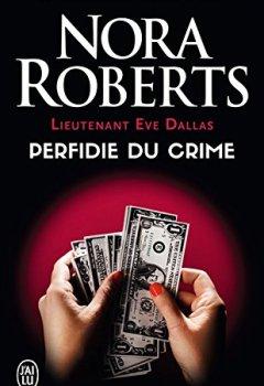 Livres Couvertures de Lieutenant Eve Dallas (Tome 32) - Perfidie du crime