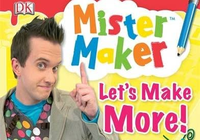 Mister Maker Let's Make More!