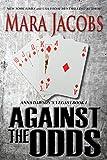 Against The Odds (Anna Dawson Book 1): Anna Dawson Mystery Series