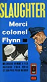 Merci colonel Flynn