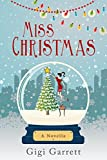 Miss Christmas: A Hallmark/Crown Media Optioned Novella