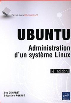 Livres Couvertures de UBUNTU - Administration d'un système Linux (4ième édition)
