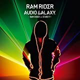 AUDIO GALAXY-RAM RIDER vs STARS!!!-