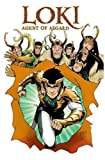 Loki: Agent of Asgard Volume 2: I Cannot Tell a Lie (Loki Agent of Asgard)