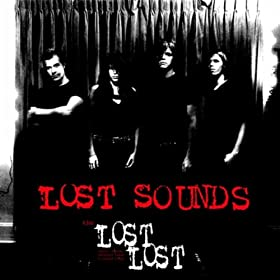 Lost Lost Demos, Sounds, Alternate Takes & Unused Songs