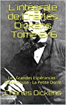 L'intégrale de Charles Dickens, tomes 5/6