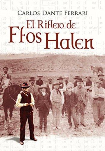 El riflero de Ffos Halen de Carlos Dante Ferrari