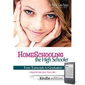 Homeschooling the High Schooler: From Transcripts to Graduation - E-Book