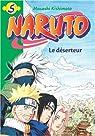 Naruto (roman), tome 5 : Le déserteur