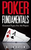 Poker Fundamentals: Essential Topics For All Players