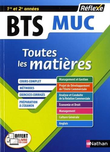 Telecharger Toutes les matières BTS MUC (Management et gestion des unités commerciales) 1re et 2è années de Sonia Adjemian-Jarrin