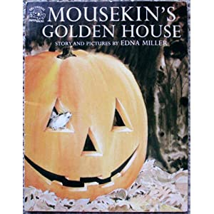 Mousekin's Golden House