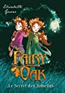 Fairy Oak, tome 1 :  Le secret des jumelles