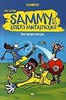 Sammy et ses losers fantastiques, tome 1 : Une équipe hors jeu