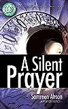 A Silent Prayer (A Prayer Series Book 1)