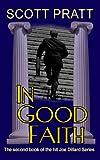In Good Faith (Joe Dillard Series No. 2)