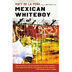 Mexican White Boy (Turtleback School & Library Binding Edition)