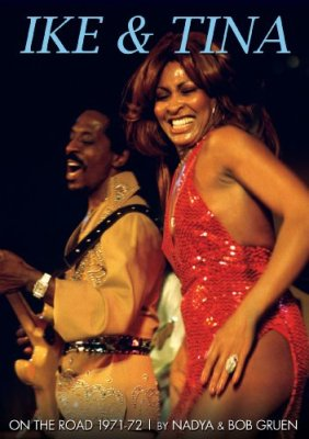 Turner, Ike & Tina - On The Road: 1971-72