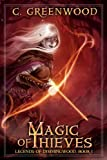 Magic of Thieves: Legends of Dimmingwood, Book I