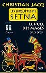 Les enquêtes de Setna, tome 4 : Le duel des mages