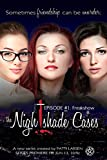 Freak Show (Episode One: The Nightshade Cases)
