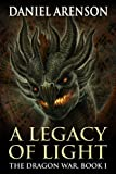 A Legacy of Light (The Dragon War, Book 1)