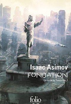 Livres Couvertures de Le Cycle de Fondation (Tome 1) - Fondation
