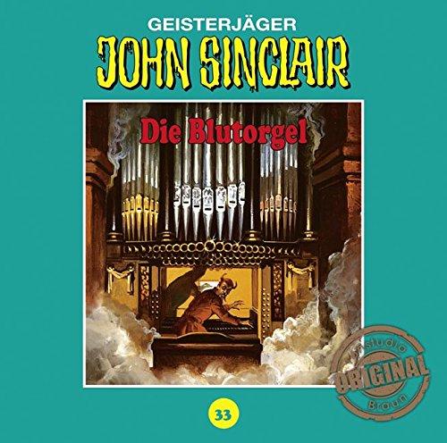 John Sinclair (33) Die Blutorgel (Jason Dark) Tonstudio Braun / Lübbe Audio 2016