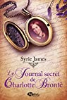 Le Journal secret de Charlotte Brontë par Syrie Astrahan James