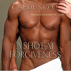 A Shot at Forgiveness Audiobook