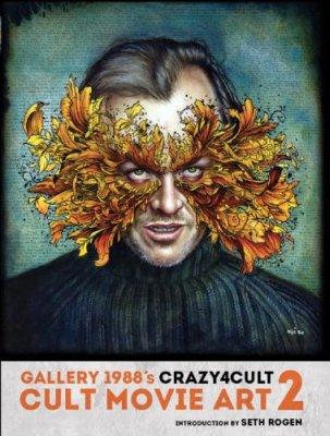 Crazy 4 Cult: Cult Movie Art 2, Gallery 1988, Hollywood, Mr. Media Interviews