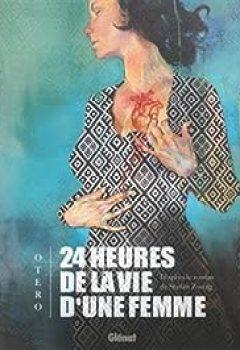 Livres Couvertures de 24 Heures De La Vie D'une Femme (BD)