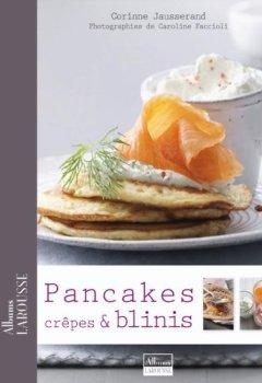 Telecharger Pancakes, Crêpes & Blinis de Corinne Jausserand