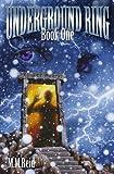Underground Ring: Book 1