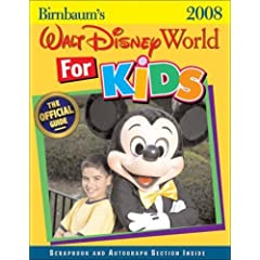 Birnbaum's Walt Disney World for Kids 2008 (Birnbaum's Walt Disney World for Kids By Kids)