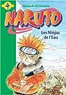 Naruto (roman), tome 4 : Les Ninjas de l'Eau