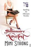 Typist #2 - Spanking the Billionaire Novelist (Erotic Romance)