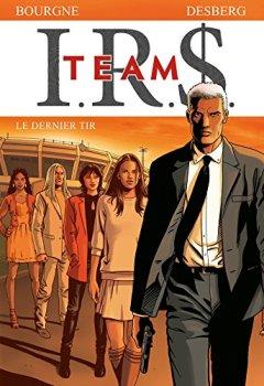 Livres Couvertures de I.R.$. Team - Tome 4 - Le dernier tir