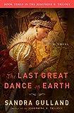 The Last Great Dance on Earth: A Novel