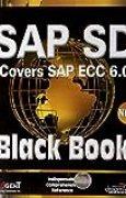 SAP SD, Black Book: Covers SAP ECC 6.0